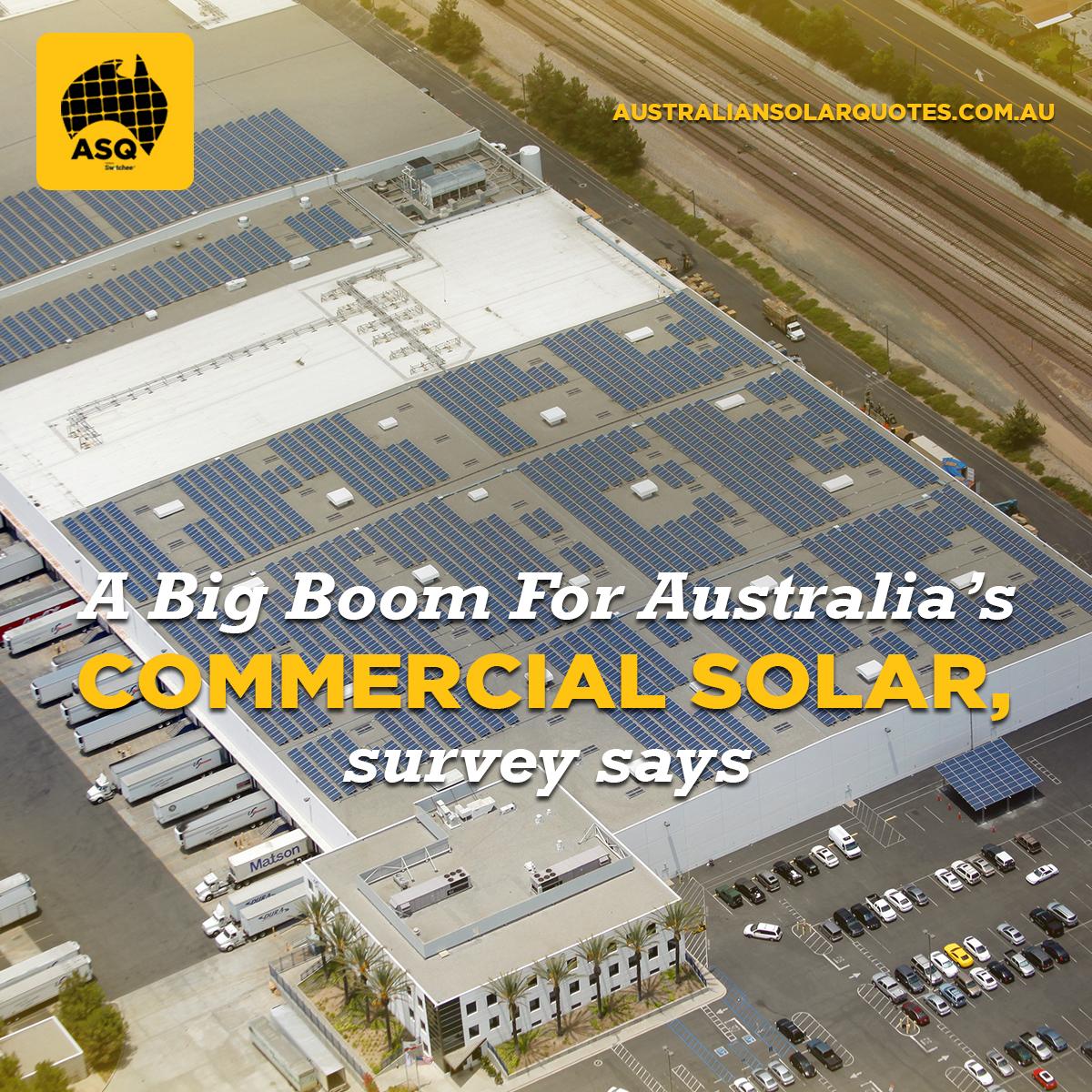 A Big Boom For Australia S Commercial Solar Survey Says