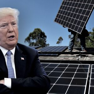 President Trump attacks renewables with solar tariff